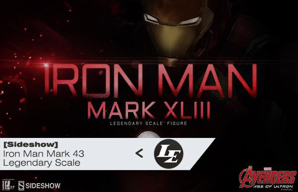 [SideShow] Iron Man Mark 43 Legendary  0ddebc6689bdc6c78cd27e94dece80f7