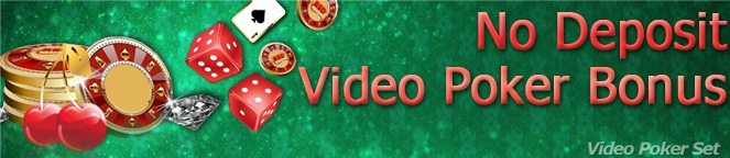 www videopokerset COM no deposit video poker bonus